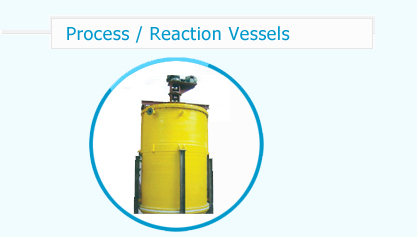 Process / Reaction Vessels